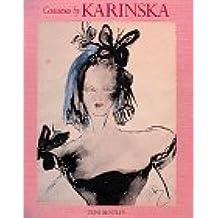 Costumes By Karinska by Toni Bentley (1995-09-15)
