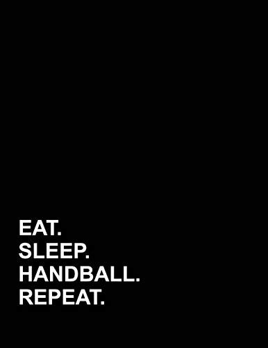 Eat Sleep Handball Repeat: Appointment Book 2 Columns