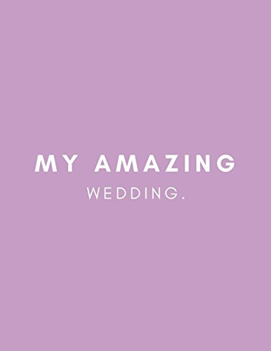 My Amazing Wedding: Sikh and Hindu Blank Lined Planner Notebook for Planning Your Big Day por Paper Guru