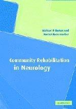 Community Rehabilitation in Neurology by Michael P. Barnes (2003-09-04)