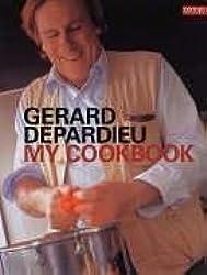 Gerard Depardieu: My Cookbook (Conran Octopus Cookery) by Gerard Depardieu (2005-09-15)