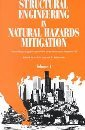 Structural Engineering in Natural Hazards Mitigation: Proceedings of Papers Presented at the Structures Congress '93 Held in Irvine, California, April 19-21, 1993