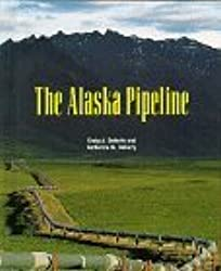 The Alaska Pipeline (Building America) by Craig A. Doherty (1998-06-02)