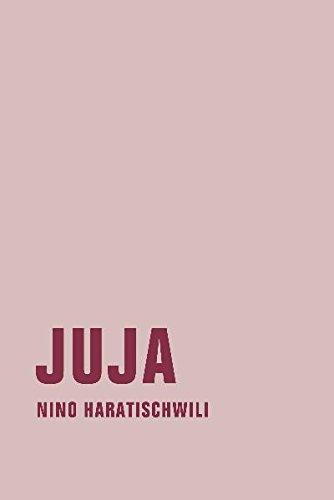 Buchseite und Rezensionen zu 'Juja' von Nino Haratischwili