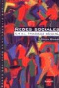 Redes Sociales En El Trabajo Social (Libros del Rojas) por Monica Chadi
