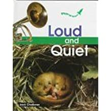 Loud and Quiet (Start-Up Science) by Jack Challoner (1996-09-02)