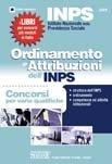 INPS. Ordinamento e attribuzioni dell'INPS. Concorsi per varie qualifiche