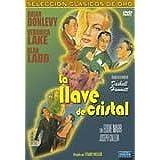 The Glass Key (La Llave de Cristal) [PAL/REGION 2 DVD. Import-Spain] by Stuart Heisler