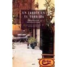 Un jardin en tu terraza / A Garden on your Balcony