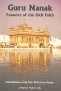 Guru Nanak: Founder of the Sikh Faith