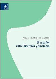 El Español entre diacronía y sincronía