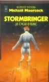 Le cycle d'Elric N° 4 Stormbringer
