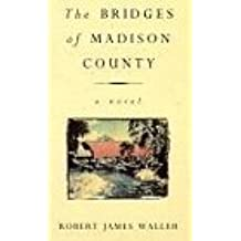 The Bridges of Madison County by Robert James Waller (1993-09-13)