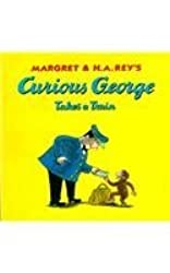 Curious George Takes a Train (Curious George 8x8) by Margret Rey (2002-08-01)