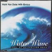 Water Wave by Mark Van Dale With Enrico
