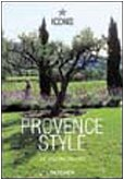 Provence Style. Ediz. italiana, spagnola e portoghese (Icons Series)