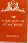 Miracle Plays of Mathura