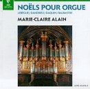 Noels Pour Orgue - Carols for Organ - Marie Claire Alain (Erato)
