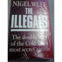 The Illegals: Double Lives of the Cold War's Most Secret Agents