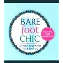 Barefoot Chic (Mega Mini Kits) by Julia S. Pretl (2004-05-26)