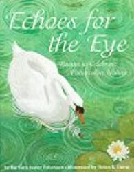 Echoes for the Eye: Poems to Celebrate Patterns in Nature by Barbara Juster Esbensen (1996-05-01)