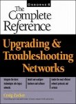 Upgrading and Troubleshooting Networks: The Complete Reference (Book/CD-ROM package)