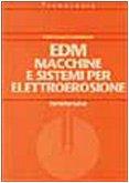 EDM. Macchine e sistemi per elettroerosione