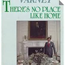 There's no place like home: Confessions of an interior designer by Carleton Varney (1980-05-03)