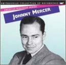 Mercer Series (The American Songbook Series: Johnny Mercer by unknown (1994-02-22))