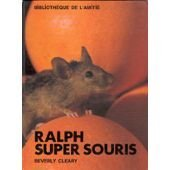 Ralph super souris par Beverly Cleary