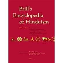 5: Brill's Encyclopedia of Hinduism. Volume Five: Symbolism, Diaspora, Modern Groups and Teachers (Handbook of Oriental Studies. Section 2, South Asia)