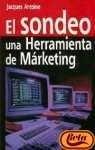 El Sondeo, Herramienta del Marketing