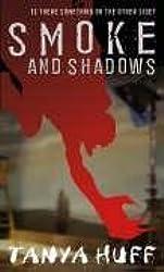Smoke And Shadows by Tanya Huff (2006-03-02)