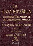 La casa española : consideraciones acerca de una arquitectura nacional por Luis María Cabello y Lapiedra