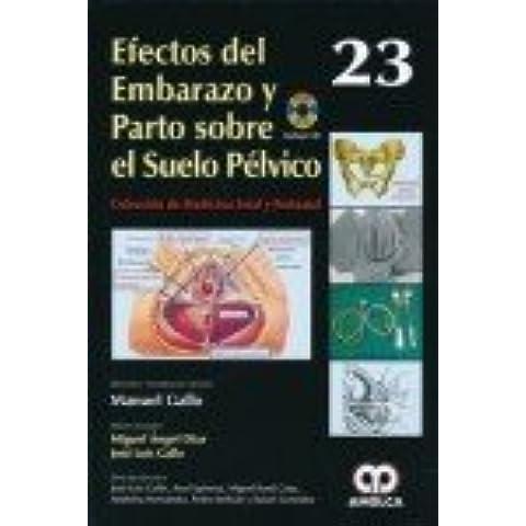 EFECTOS DEL EMBARAZO Y PARTO SOBRE EL SUELO PELVICO + DVD