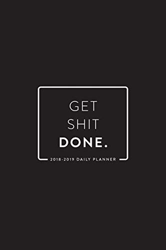 December 2020 Two Year Daily Weekly and Monthly Calendar and Planner January 2019 2019-2020 Get Shit Done Daily and Weekly Planner