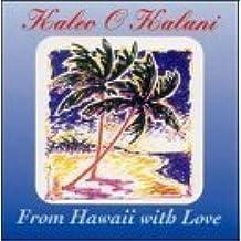 From Hawaii With Love by Kaleo O Kalani (1995-03-16)
