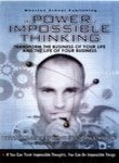 The Power of Impossible Thinking: Transform the Business of Your Life and the Life of Your Business , with cd