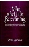 Man and His Becoming According to the Vedanta by Richard C. Nicholson (1999-01-01)