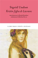 Kristin figlia di Lavrans / Sigrid Undset ; introduzione di Davide Rondoni