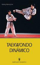 Taewondo dinámico por Kyong Myong Lee