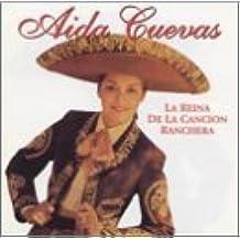 Reina De La Cancion Ranchera by Aida Cuevas (2001-12-04)