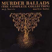 Murder Ballads (The Complete Collection: Drift, Passages & Incest Songs) [3 CD BOX SET] by M.J. Harris (1998-11-17)