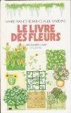 Livre des fleurs (Le) | Boyer, Marie-France (1942-....) - journaliste. Auteur