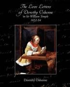 The Love Letters of Dorothy Osborne to Sir William Temple 1652-54 Cover Image