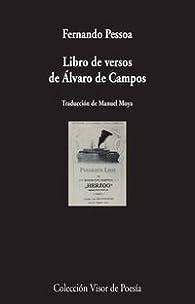 Libro De Los Versos De Álvaro De Campos par Manuel Moya