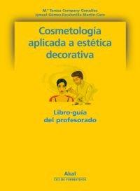 Cosmetología aplicada a la estética decorativa (Ciclos formativos)