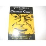 Quotations from Chairman Cherry (Little Red Books)