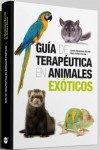 Guía de terapéutica en animales exóticos por A. (DVM) Montesinos Barceló