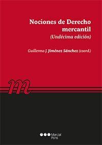 Nociones de Derecho mercantil (Manuales universitarios) por Guillermo J. Jiménez Sánchez